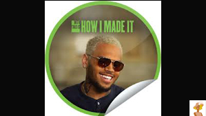 """Chris Brown on MTV How I Made It"""