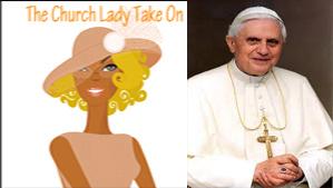 Pope Benedict XVI and Church Lady