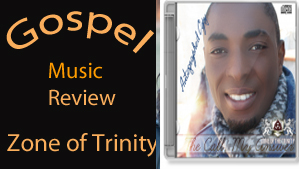 gospel-music-review_zone-of-trinity_edited-1