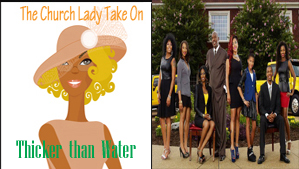 The Church Lady-Thicker-Than-Water