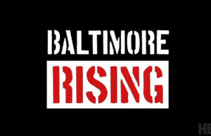 'Baltimore Rising' Documentary Inspired By Freddie Gray