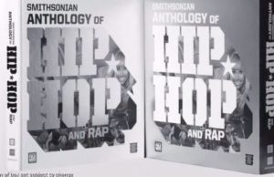 Kickstarter Launched For Smithsonian's 9-Disc 'Anthology Of Hip Hop And Rap'