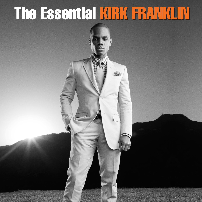 Kirk Franklin: Essential Kirk Franklin