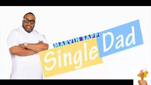 """Marvin Sapp Single Dad reality show"""